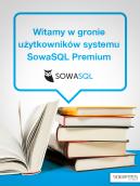Witamy w gronie użytkowników systemu SowaSQL Premium